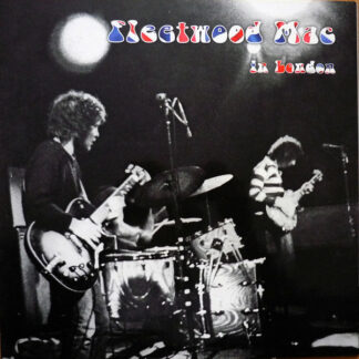 Fleetwood Mac - Fleetwood Mac In London (LP, Album, RE, 180 + CD, Album, RE)