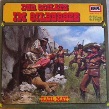 Karl May - Der Schatz Im Silbersee 2. Folge (LP)