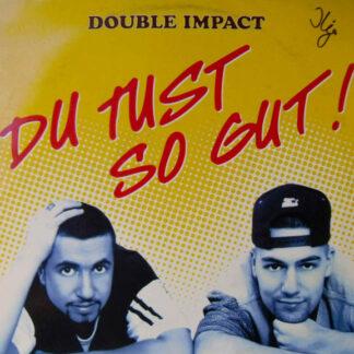 "Double Impact (3) - Du Tust So Gut (12"", Maxi)"