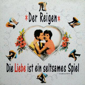 """Der Reigen - Die Liebe Ist Ein Seltsames Spiel (12"""", Maxi)"""
