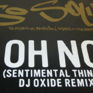 "So Solid Crew - Oh No (Sentimental Things) (DJ Oxide Remix) (12"", Promo)"