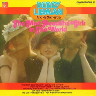 Berry Lipman And His Orchestra* - The Most Beautiful Girls In The World (LP, Album, Quad)