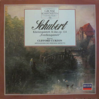 "Schubert* / Clifford Curzon / Mitglieder Des Wiener Oktetts - Klavierquintett A-Dur, Op. 114 ""Forellenquintett"" (LP)"