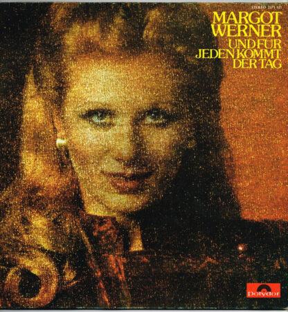 Margot Werner - Und Für Jeden Kommt Der Tag (LP, Album, Gat)