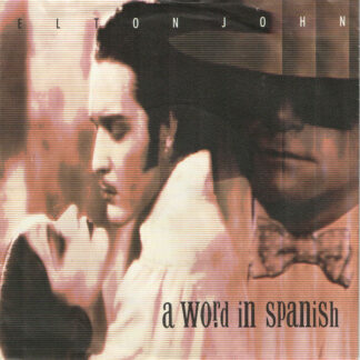 "Elton John - A Word In Spanish (7"", Single)"