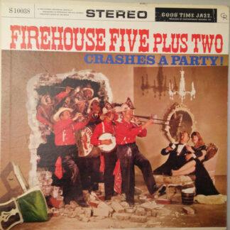 Firehouse Five Plus Two - Crashes A Party! (LP, Album)