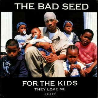 "The Bad Seed - For The Kids (12"")"