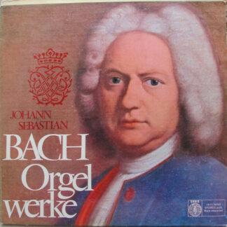 Johann Sebastian Bach - Orgelwerke (LP)