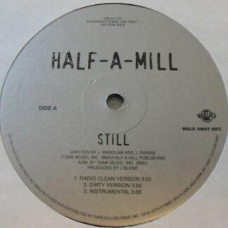 """Half-A-Mill - Still (12"""", Promo)"""