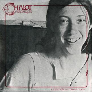 Veronique Chalot - A L'Entrée Du Temps Clair (LP, Album, RE)