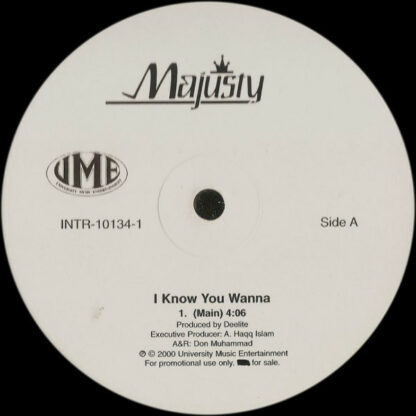 "Majusty - I Know You Wanna (12"", Single, Promo)"