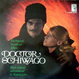 Maurice Jarre - Doctor Schiwago - The Original Soundtrack Album (LP, Album, Bla)