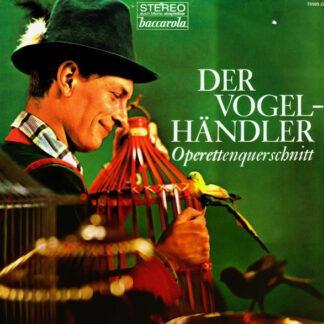 Unknown Artist - Der Vogelhändler (Operettenquerschnitt) (LP)