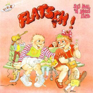Flatsch! - Vier: Sei Mal 'N Bissi Lieb (LP)