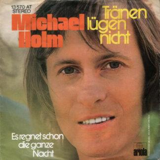 """Michael Holm - Tränen Lügen Nicht (7"""", Single, Inj)"""