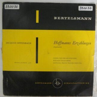 """Jacques Offenbach, H. Bolten-Baeckers*, Chor* Und Orchester Der Wiener Volksoper*, Franz Bauer-Theussl - Hoffmanns Erzählungen (Auszüge) (10"""")"""