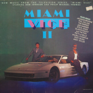 """Various - Miami Vice II (New Music From The Television Series, """"Miami Vice"""" Starring Don Johnson And Philip Michael Thomas) (LP, Album, Comp)"""