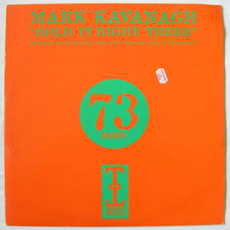 """Mark Kavanagh - Hold It Right There / Freestyler (12"""", Dis)"""