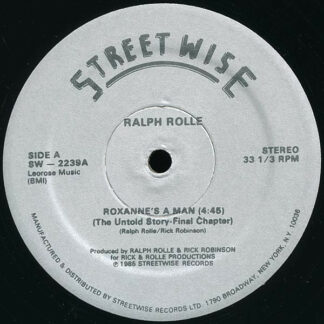 """Ralph Rolle - Roxanne's A Man (The Untold Story - Final Chapter) (12"""")"""