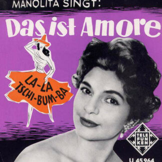 "Manolita - Das Ist Amore (7"", Single)"