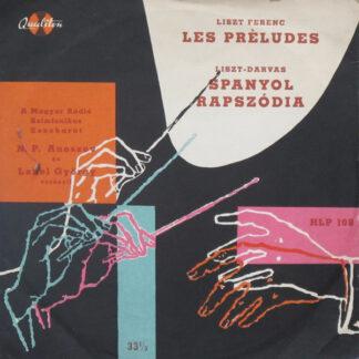 """Liszt Ferenc* - Les Prèludes / Spanyol Rapszódia (10"""")"""