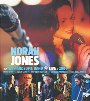 Norah Jones And The Handsome Band - Live In 2004 (DVD-V, Multichannel, PAL)