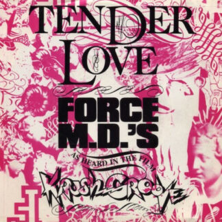 """Force MD's - Tender Love (12"""")"""