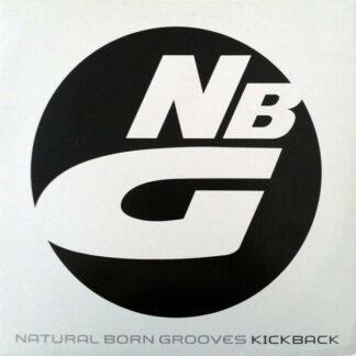 "Natural Born Grooves - Kickback (12"")"