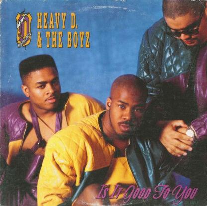 "Heavy D. & The Boyz - Is It Good To You (12"", Single)"