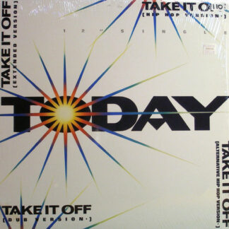 """Today - Take It Off (12"""", Single)"""