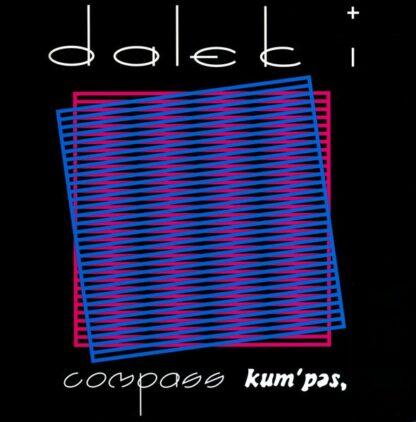 """Dalek I - Compass Kum'pas (LP, Album, Ltd, RE, Pin + Flexi, 7"""", S/Sided, Cle)"""