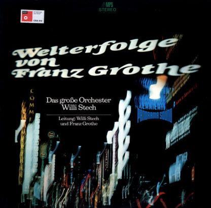 Das Große Orchester Willi Stech* - Welterfolge Von Franz Grothe (LP, Album)