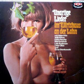 Various - Unartige Lieder Im Wirtshaus An Der Lahn (LP, Comp)