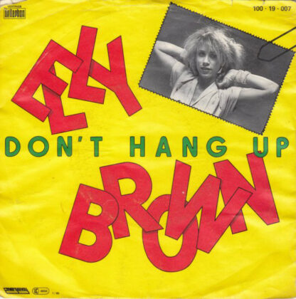 """Elly Brown - Don't Hang Up (7"""", Single)"""