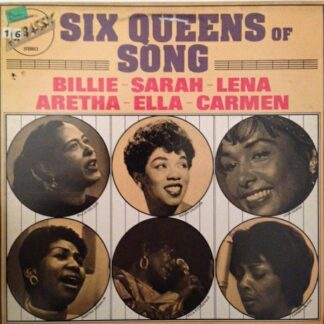 Various - Six Queens Of Song - Billie, Sarah, Lena, Aretha, Ella, Carmen (LP, Comp)