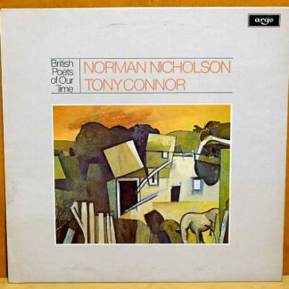 Norman Nicholson / Tony Connor (2) - British Poets Of Our Time - Norman Nicholson / Tony Connor / Poems Read By The Authors (LP)