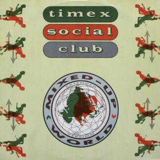 "Timex Social Club - Mixed Up World (12"")"