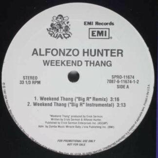 "Alfonzo Hunter - Weekend Thang (Remix) (12"", Promo)"