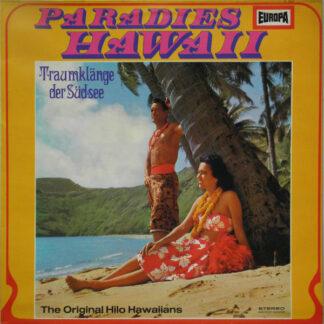 The Original Hilo Hawaiians - Paradies Hawaii: Traumklänge Der Südsee (LP, Album)