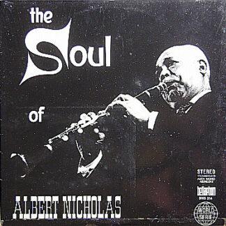 Albert Nicholas - The Soul Of Albert Nicholas (LP)