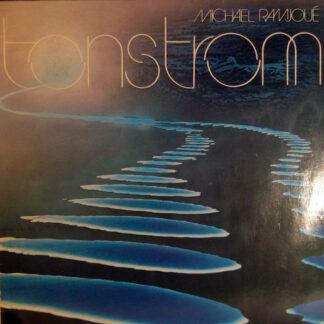 Michael Ramjoué - Tonstrom (LP, Album)
