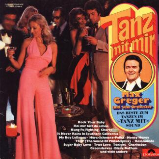 Max Greger Und Sein Orchester - Tanz Mit Mir (LP, Club)