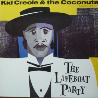 """Kid Creole & The Coconuts* - The Lifeboat Party (12"""", Maxi)"""