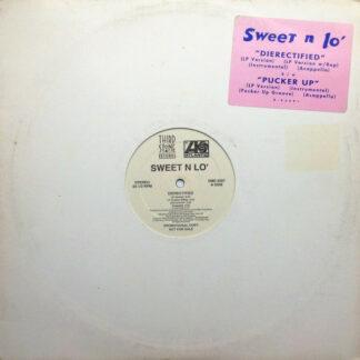 """Sweet N Lo' - Dierectified / Pucker Up (12"""", Promo)"""