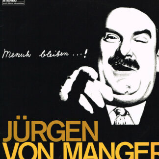Jürgen von Manger - Mensch Bleiben...! (LP)