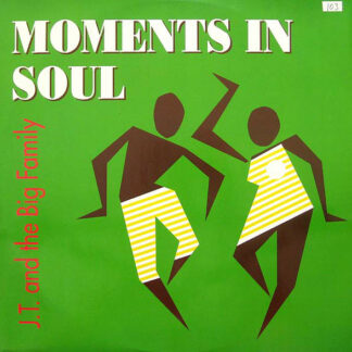 """J.T. And The Big Family - Moments In Soul (12"""", Single)"""