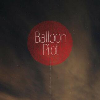 Balloon Pilot - Balloon Pilot (LP + CD, Album)