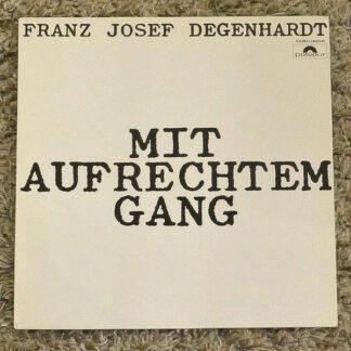 Franz Josef Degenhardt - Mit Aufrechtem Gang (LP, Album, RE)