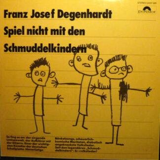 Franz-Josef Degenhardt* - Spiel Nicht Mit Den Schmuddelkindern (LP, Album, RE)