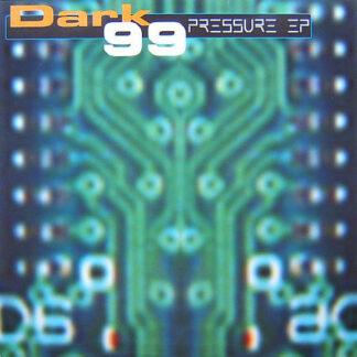 "Dark 99 - Pressure EP (12"", EP)"